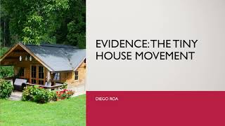 136. Evidence The Tiny House Movement