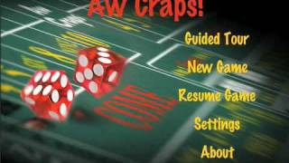 Aw Craps! For Iphone - Guided Tour