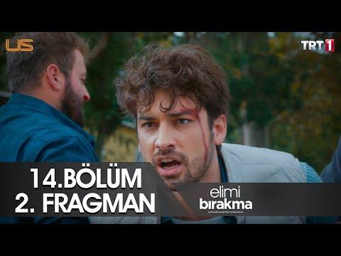 Elimi Bırakma 14. Bölüm 2. Fragman