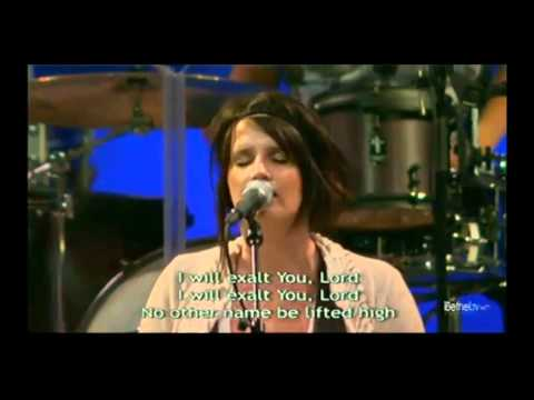 I Will Exalt ~ Amanda Cook [Bethel - Be Lifted High ]