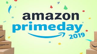Amazon Prime Day 2019 Deals and Steals