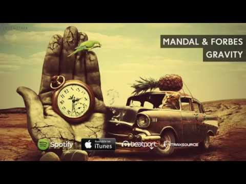 Mandal & Forbes - Gravity (Love & Other Drugs Vol.6)