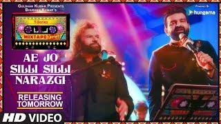 T Series Mixtape Punjabi: Ae Jo Silli Silli / Narazgi |Releasing Tomorrow |Hans Raj Hans|Navraj Hans