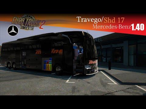 ETS2 1.40 Mercdes-Benz Travego 15 Shd 17 Shd Mod