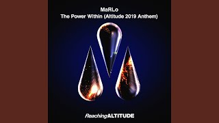 The Power Within (Altitude 2019 Anthem)