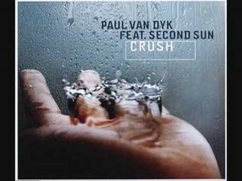 Paul van Dyk feat. Second Sun - Crush