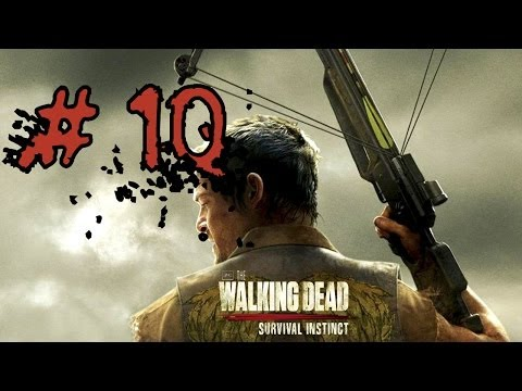 The Walking Dead: Survival Instinct - PART 10 - Gameplay Review [PC] - [HD]