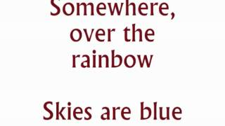 """Somewhere Over the Rainbow"" from The Wizard of Oz karaoke/instrumental"