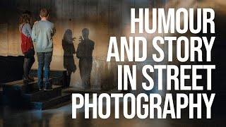 Humour and Storytelling in Street Photography (feat. Josh Edgoose)