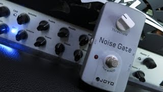 Joyo Noise Gate - Pedal Demo
