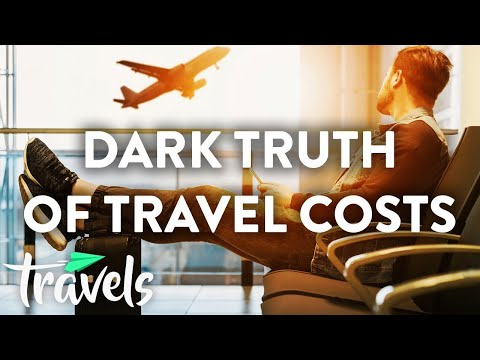 The Dark Truth of the Cost of Travel | MojoTravels
