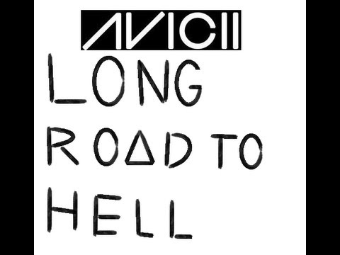 Avicii Ft.  Audra Mae - Long Road To Hell (FULL SONG)