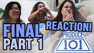PRODUCE 101 (최종희) FINAL EPISODE REACTION PT. 1 | NAYANA, SUPER HOT & HANDS ON ME