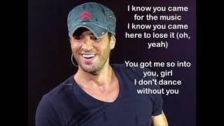Enrique Iglesias – I Don't Dance Without You (feat. Konshens) - Lyrics