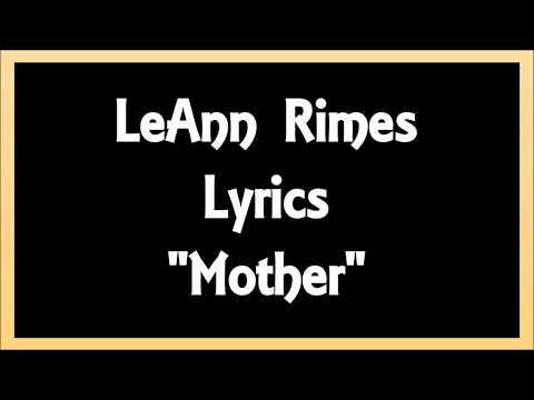 LeAnn Rimes - Mother Lyrics