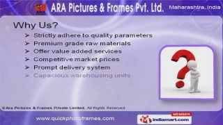 Photo Frames and Photo Framing Machines by Ara Pictures & Frames Private Limited, Mumbai
