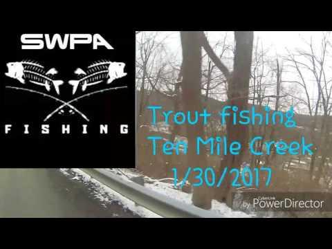 Trout Fishing Ten Mile Creek 1/30/2017