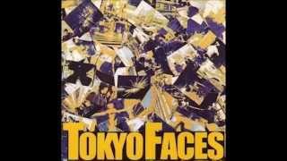 岩崎工(Tokyo Faces) - 東京顔々のテーマ(Tokyo Faces no Theme)