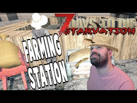 Farming Station | 7 Days To Die Starvation | E35