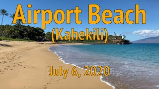 Airport (Kahekili) Beach Empty - Maui, Hawaii - July 6, 2020
