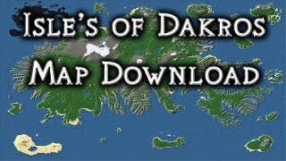 Minecraft: Isle's of Dakros - Map Download