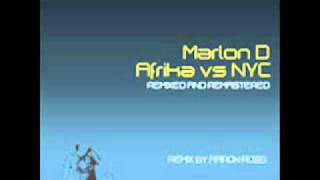 Marlon D. - Afrika vs NYC (Aaron Ross remix).wmv