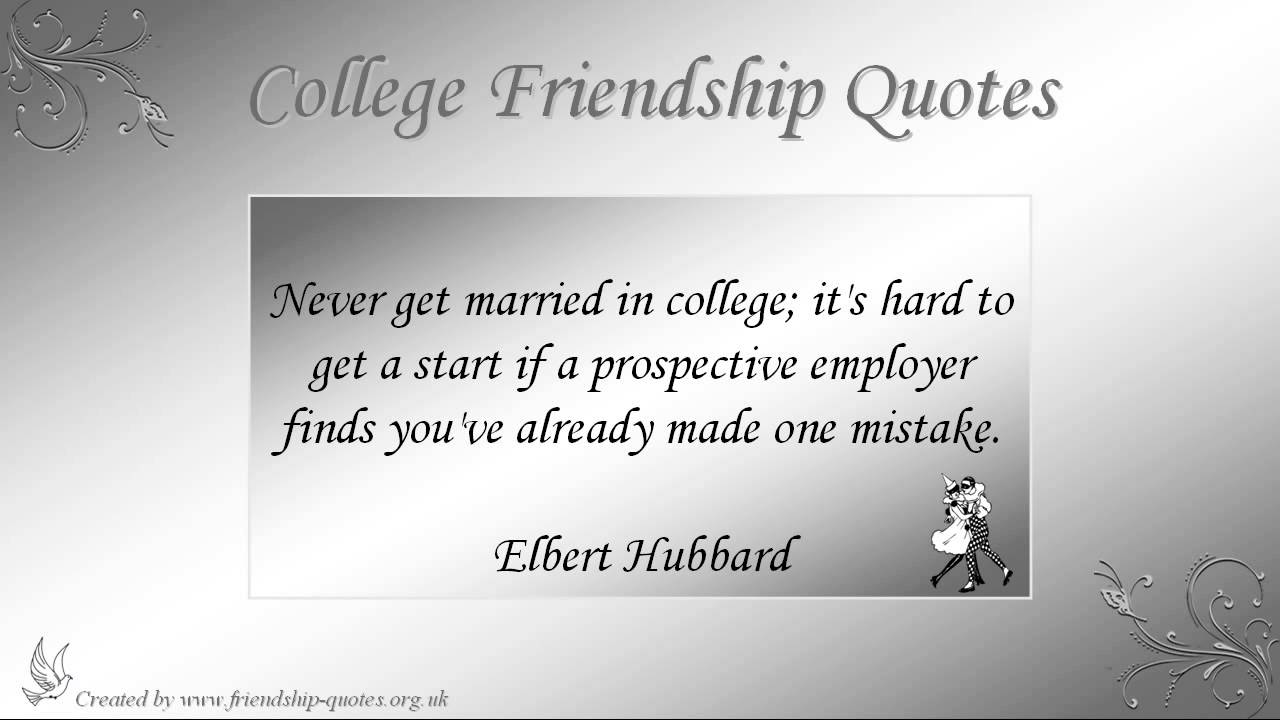 College Quotes About Friendship Awesome College Friendship Quotes  Youtube
