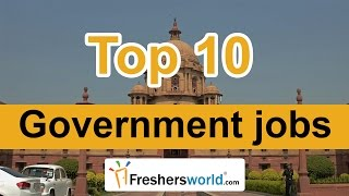 top 10 government jobs in india 2017 high paid most respected professions of all time
