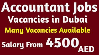Accountants Jobs in Dubai, Many Positions open, Salary From 4500 AED, Apply Link in Description