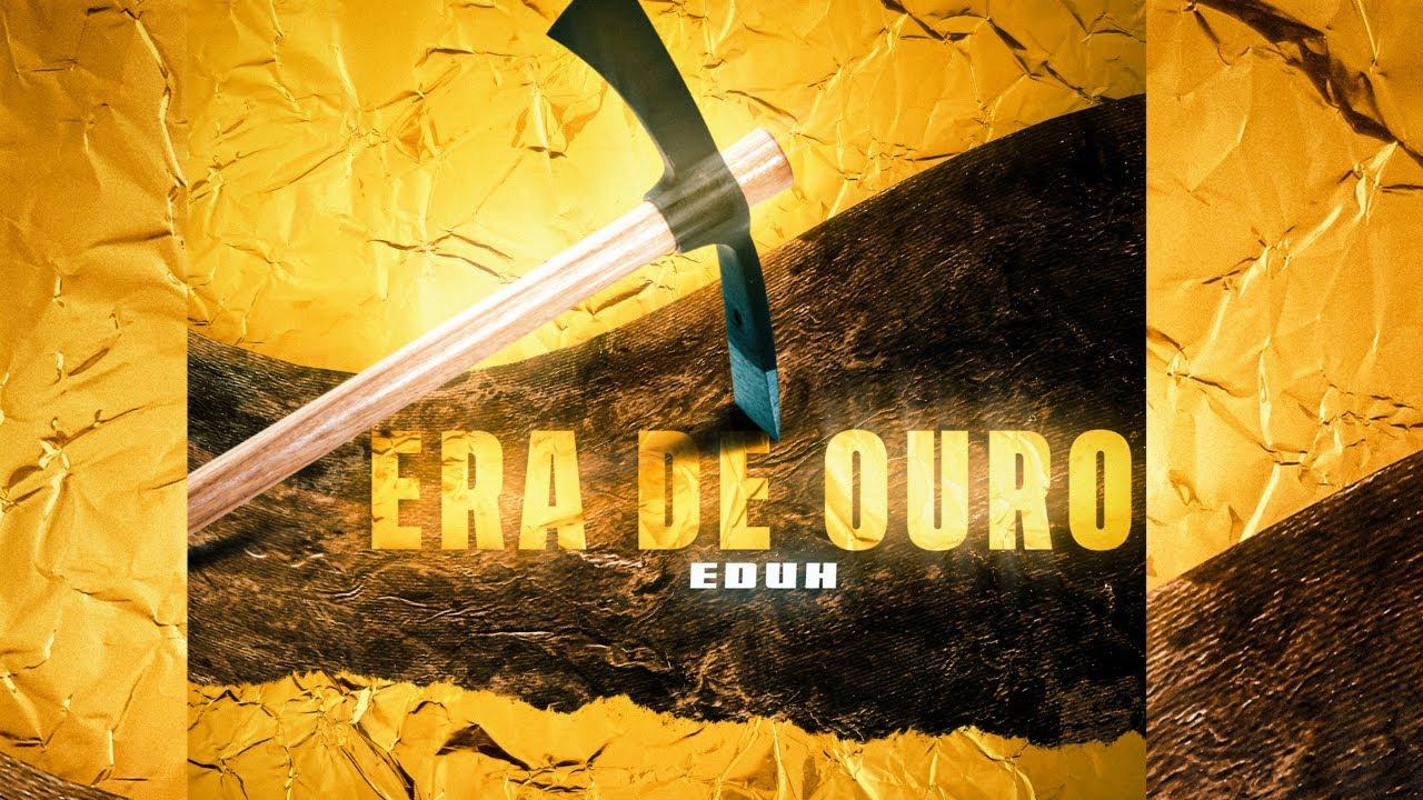"""EduH - """"ERA DE OURO"""" ft AN, O Bardo"""