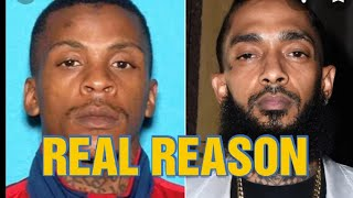 NIPSEY HUSSLE UPDATE: THE REAL REASON WHY HE WAS KILLED AND WHY YOU DNT HEAR NOTHING ABOUT IT