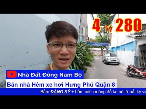 Video nhà bán Quận 8 hẻm xe hơi Hưng Phú, cách Mặt tiền 1 căn nhà