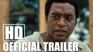 12 Years A Slave Official Trailer Hd Youtube