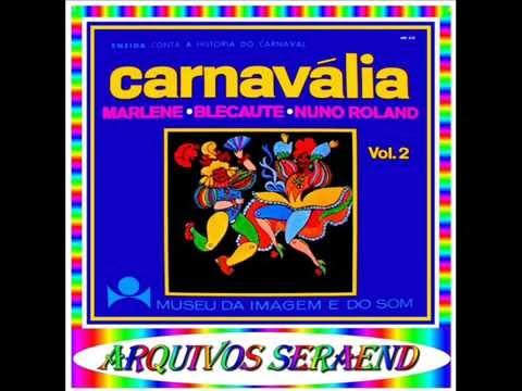 05- O NÚ NO CARNAVAL - POT-POURRI DE CARNAVAL - 1968==ARQUIVOS SERAEND