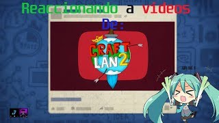 Reaccion De Videos De CraftLand 2