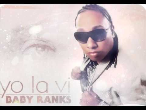 Baby Ranks - Yo la vi [ORIGINAL]