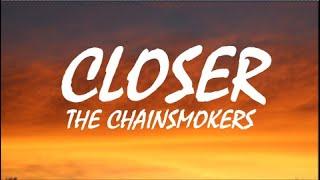 The Chainsmokers - Closer (Lyrics) ft. Halsey