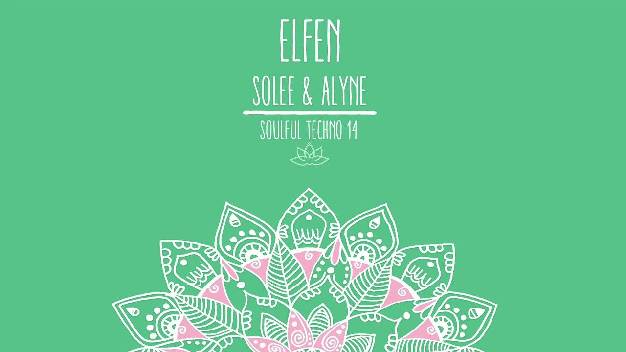 Download Solee & Alyne - Elfen (Original Mix)