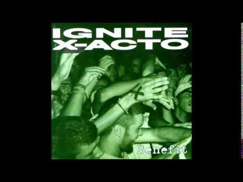 Download Ignite/X-Acto - Benefit (1996) Álbum Completo