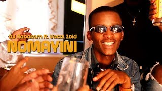 DJ Robeezm ft  Vocal Zoid Nomayini Official Music video