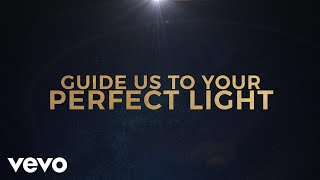 Chris Tomlin - Perfect Light (Lyric Video/Live) ft. Crowder