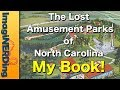 My Book: the North Carolina Amusement Park History Project!