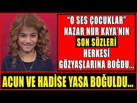 Nazar Nur Kaya'nın Hastanedeki Son Sözleri Herkesi Gözyaşlarına Boğdu!