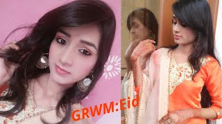 GRWM: Eid Makeup || sorry for the Late