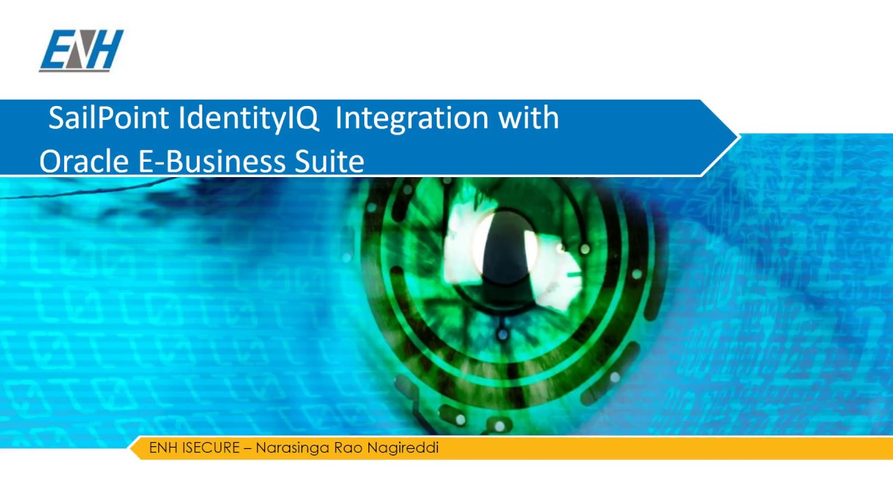 Sailpoint IdentityIQ Integration with Oracle E-Business