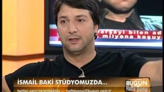 CEREN BEKTAŞ İLE BUGÜN HAFTA SONU İSMAİL BAKİ VOL  3 02 09 2012