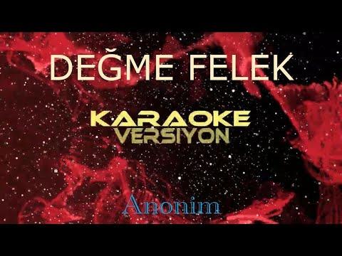 DEGME FELEK CANLI KARAOKE (Karaoke Türkülerimiz)