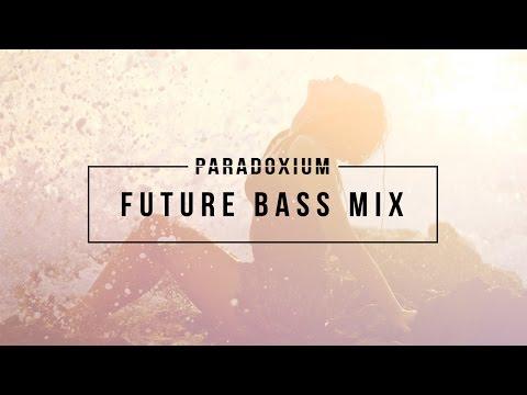 Paradoxium: Future Bass Mix