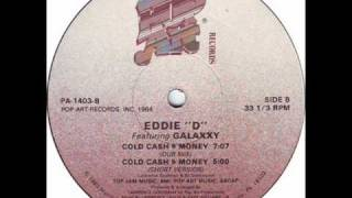 Eddie-D feat. Galaxxy - Cold Cash $ Money (Dub Mix)