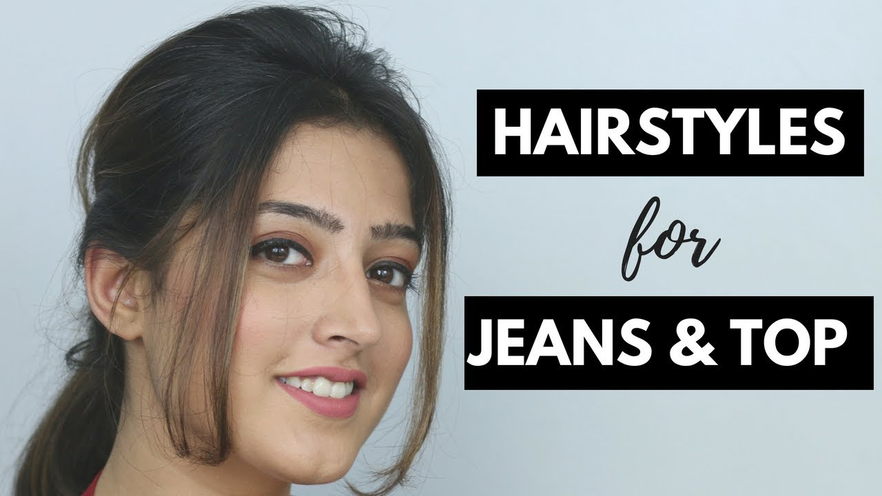2 Easy Hairstyles For Jeans And Top Hindi Youtube